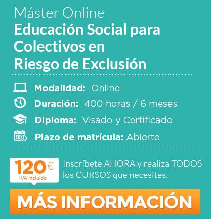 """Máster """"Educación Social para Colectivos en Riesgo de Exclusión"""" online"""