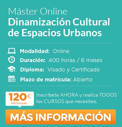 Másster en Dinamización Cultural de Espacios Urbanos online