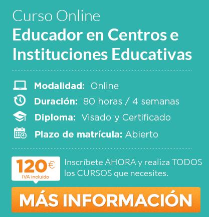 Curso de Educador en Centros e Instituciones Educativas online