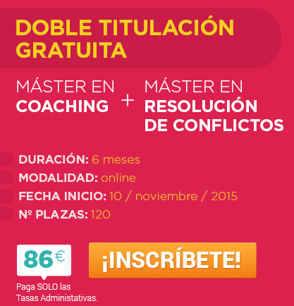 Máster en Coaching + Máster en Resolución de Conflictos