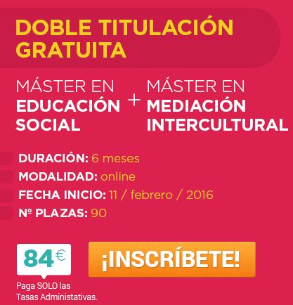 """Doble Máster: """"Educación Social"""" y """"Mediación Intercultural"""""""