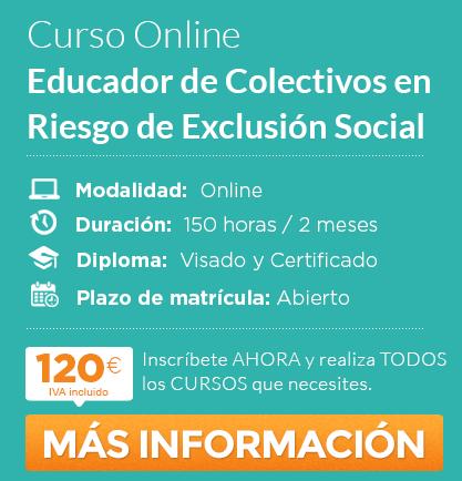"""Curso de """"Educador de colectivos en riesgo de exclusión social"""" online"""
