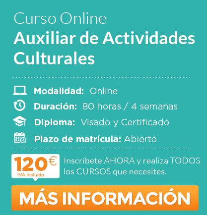 "Curso de ""Auxiliar de Actividades Culturales"" Online"