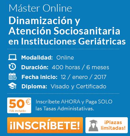 Dinamización y Atención Sociosanitaria en Instituciones Geriátricas