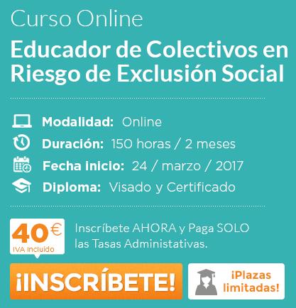 Educador de Colectivos en Riesgo de Exclusión Social