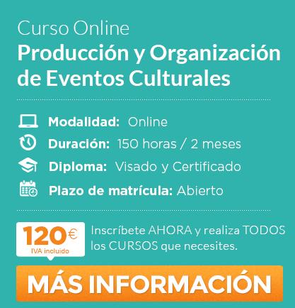 Curso de Producción y Organizacion de Eventos Culturales online